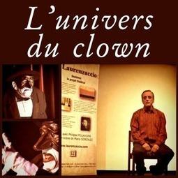 «L'univers du clown» à Aire Falguière | « Le Bateau Ivre » | Scoop.it