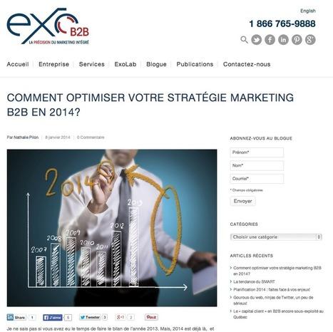 Comment optimiser votre stratégie marketing B2B en 2014? | #TonUpdate | Relations publiques + Marketing | Scoop.it