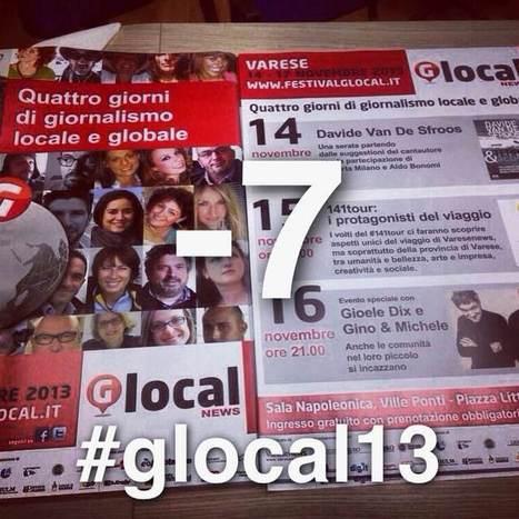 Glocal13: vivere il locale in una dimensione globale - EJO - European Journalism Observatory   Glocalnews 2013   Scoop.it