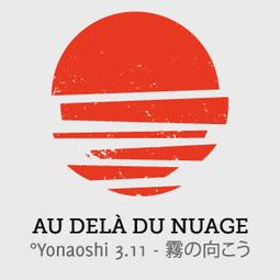 Témoignage Fukushima Documentaire AU-DELA DU NUAGE - Yonaoshi 3.11 | Toxique, soyons vigilant ! | Scoop.it