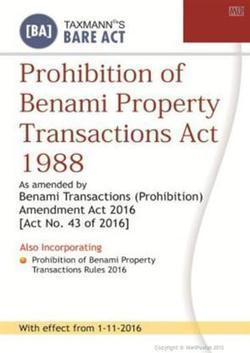 Prohibition of Benami Property Transactions Act 1988 - With effect from 1-11-2016 | Accounting Books - Law, Lega and Taxation Books | Scoop.it