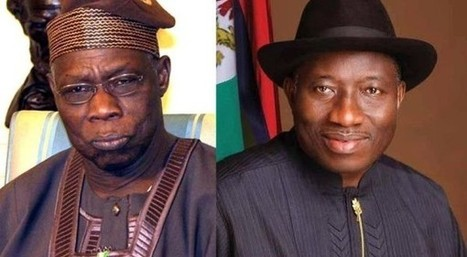Do Not Join Issues With Chief Obasanjo Over His Leaked Letter: President Jonathan To | AfroCosmopolitan | More News! | Scoop.it