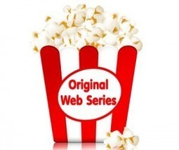 New Original Web Series Round Up – New Content to Advertise Against | TV, new medias and marketing | Scoop.it