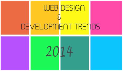 Closer Look at 15 Web Design & Development Trends For 2014 | | Web Design | Scoop.it