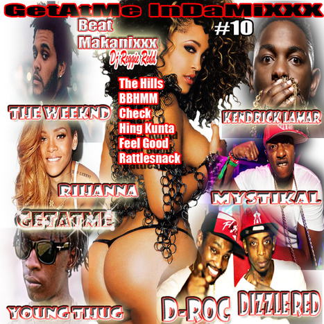 "Tonight at 11PM GetAtMeInDaMixxx ft TheWeekNd ""THE HILLS"" and more call in (347)826-7743 
