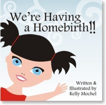 Children's Book Review: We're Having a Homebirth | Doula | Scoop.it