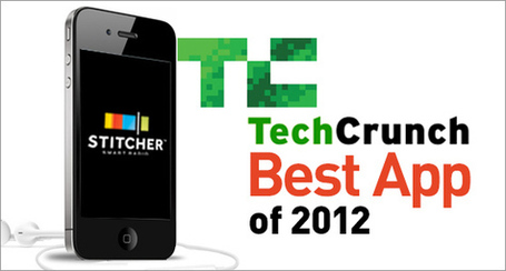 Stitcher Partner News - TechCrunch Best App of 2012 | Podcasts | Scoop.it