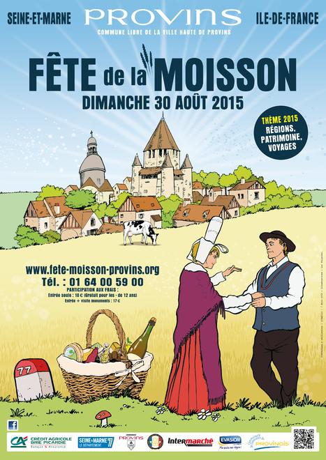 Fête de la Moisson de Provins | Cité médiévale de #Provins | Scoop.it