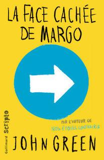 La face cachée de Margo -Green John -Editions Gallimard | nouveautés au lycée | Scoop.it