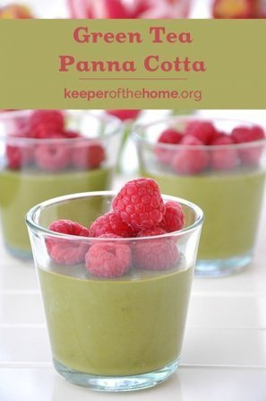 Green Tea Panna Cotta: The Easiest Summer Dessert You'll Ever Make - Keeper of the Home | Truly Healthy Recipes | Scoop.it