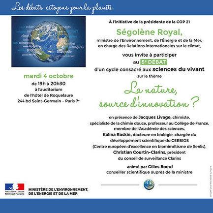 Mardi 4 octobre : La nature, source d'innovation ? - Ministère de l'Environnement, de l'Energie et de la Mer | communication durable et responsable | Scoop.it