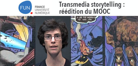 L'Université réédite son MOOC sur le Transmedia Storytelling | Narration transmedia et Education | Scoop.it