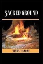 Linda Lazore announces release of 'Sacred Ground'   iUniverse   Scoop.it