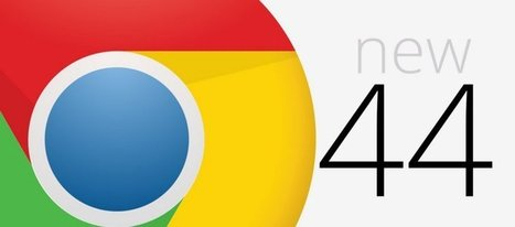 Chrome 44 corrige 43 failles et optimise les notifications - Clubic - Clubic | netnavig | Scoop.it