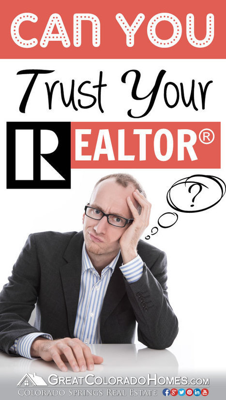 Can You Trust Your Realtor? | Real Estate Information | Scoop.it