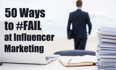 Influencer Engagement Tips - Avoid These 50 Fails to Succeed | MarketingHits | Scoop.it
