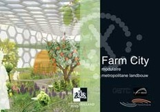 Farm City - Modular farming in the metropole | CITY FARMING | Scoop.it