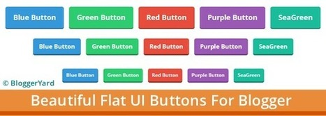 Add Beautiful Flat UI Buttons in Blogger | Blogger Yard | Blogger Tips and Tricks | Blogging Ideas | SEO Tips | Make Money | Scoop.it
