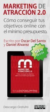 Marketing de Atraccion 2.0, un regalo para tod@s | Marketing | Scoop.it