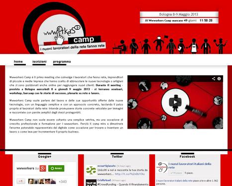 Crea Con Le Tue Mani Un Lavoro Online Su Misura Per Te: Lavoratori della Rete a Bologna per il Primo Wwworkers' Camp   Crea con le tue mani un lavoro online   Scoop.it