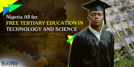 Nigeria All for Free Tertiary Education in Technology and Science | Academic Writing Papers | Scoop.it