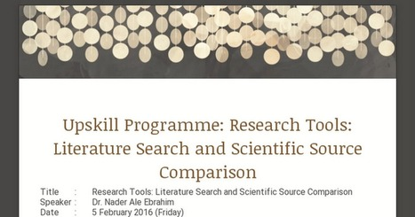 Upskill Programme: Research Tools: Literature Search and Scientific Source Comparison | Research Tools Box | Scoop.it