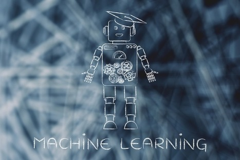 Improve Your Content Marketing With Machine Learning Tools | Social Media, SEO, Mobile, Digital Marketing | Scoop.it