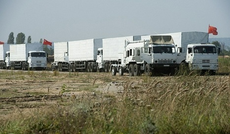 Russia and Ukraine agree aid convoy border inspection rules | News From Stirring Trouble Internationally | Scoop.it