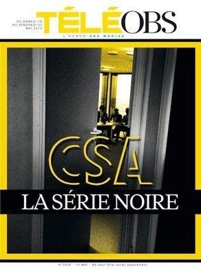 CSA : la chambre noire de l'audiovisuel | DocPresseESJ | Scoop.it