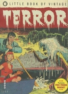 Tim Pilcher – Little Book of Vintage Terror | Philately, Books & Comics | Scoop.it