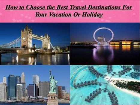 Best destination for your holiday | Travel | Scoop.it