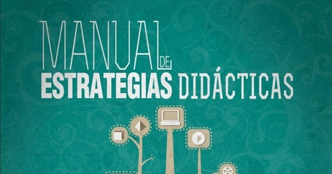 Manual de estrategias didácticas. | Tools, Tech and education | Scoop.it