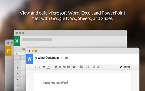 Office Editing for Docs, Sheets, and Slides [Chrome] | Time to Learn | Scoop.it