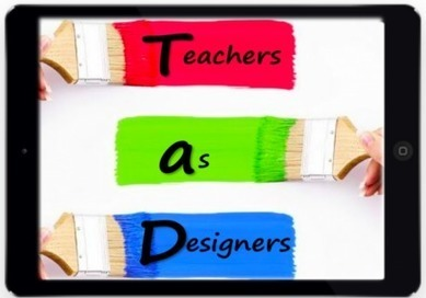 Teachers as designers – free course for LTSIG members | LTSIG | Learning Bytes from The Consultants-E | Scoop.it