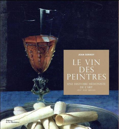Le Vin des Peintres | Le Vin et + encore | Scoop.it