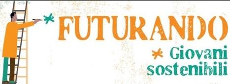 A Sant'Anna edizione 2013 di Futurando - Giovani sostenibili - Acli Provinciali di Brescia | Il mondo che vorrei | Scoop.it