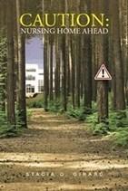 Stacia G. Girard, Former Nursing Home Employee, Offers Help in Choosing Nursing Home in New Book   iUniverse   Scoop.it