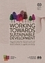 Working towards sustainable development: Opportunities for decent work and social inclusion in a green economy   Psicología desde otra onda   Scoop.it