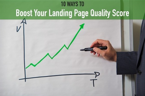 10 Ways To Boost Your Quality Score | Webmarketing #emarketic | Scoop.it