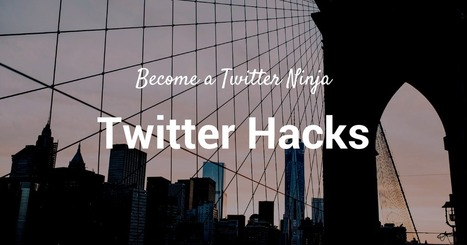 15 Twitter Hacks That Will Turn You Into a Twitter Ninja ~ buffersocial | Easy Ways To Get Your Own List | Scoop.it