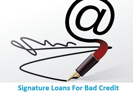 Get Hassle Free Financial Support despite Your Low Credit Status | Need A Signature Loan | Scoop.it