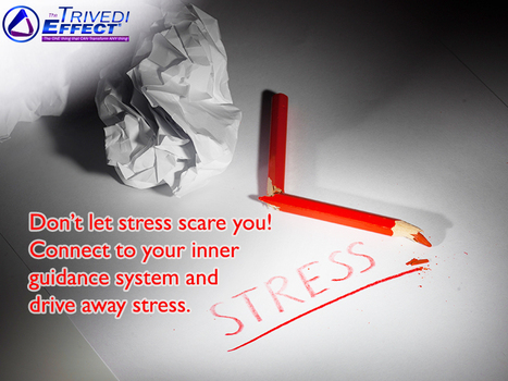 Stay peaceful, stay stress-free with The Trivedi Effect® | Health and Wellness | Scoop.it