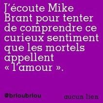 J'écoute Mike Brant pour tenter de comprendre ce curieux sentiment que les mortels appellent «l'amour». | Trollface , meme et humour 2.0 | Scoop.it