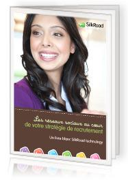 Les réseaux sociaux au cœur de votre stratégie de recrutement - Livre Blanc | Geeks | Scoop.it
