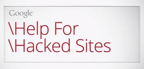 Les conseils de Google pour réparer et protéger un site web piraté - #Arobasenet | Actu du petit webmaster | Scoop.it