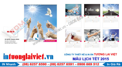 In lịch tết 2015 giá rẻ tại TPHCM | In Tương Lai Việt | In ấn quảng cáo | Scoop.it