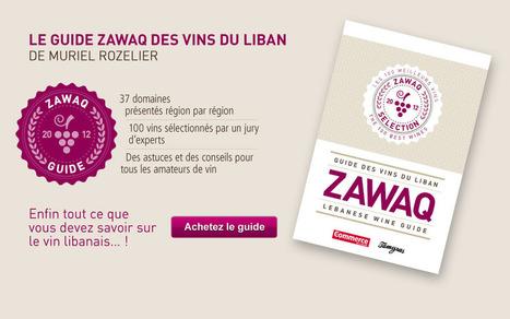 Zawaq Wine Guide • Zawaq Lebanese Wine Guide | Charliban Lebnen | Scoop.it