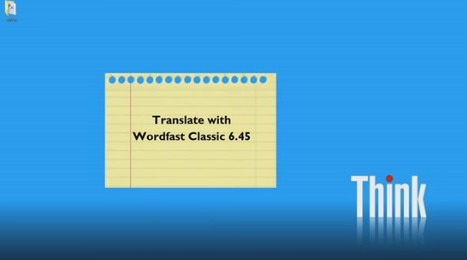 First steps with Wordfast Classic 6 (video) (by Dominique Pivard) | Translator Tools | Scoop.it