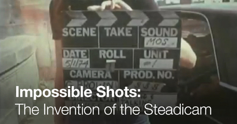 Impossible Shots: The Invention of the Steadicam | WorkingCinematographer | Scoop.it