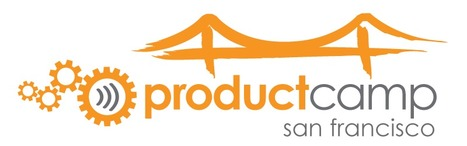 What to Expect at ProductCampSF on October 12, 2013 | Startup Product | Scoop.it